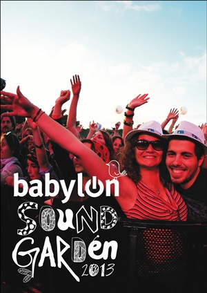 Babylon Soundgarden 2013